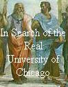 In Search of the Real University of Chicago